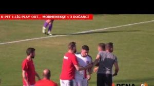 K-PET 1. LİG PLAY-OUT...MORMENEKŞE 1 3 DOĞANCI
